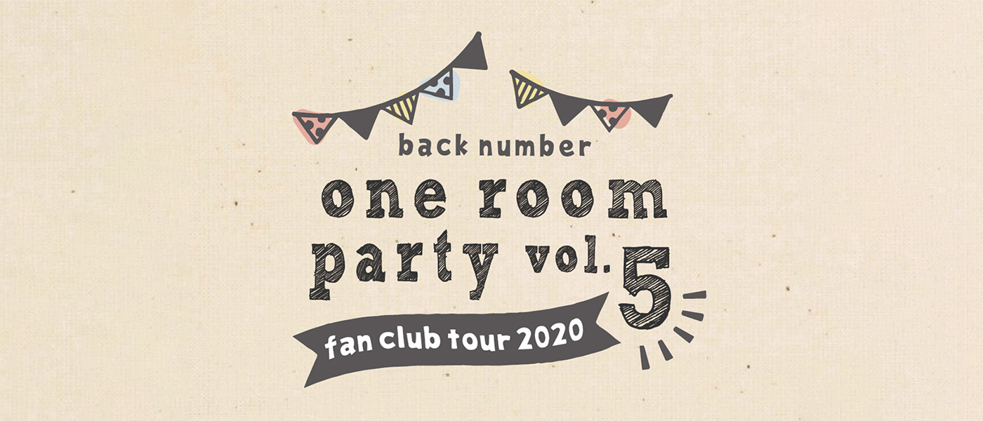 back number fanclub tour 2020 oneroom party vol.5